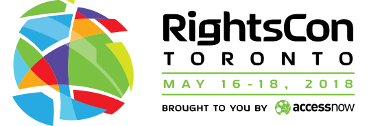 RightsCon Toronto 2018, May 16-18 2018, brought to you by Access Now