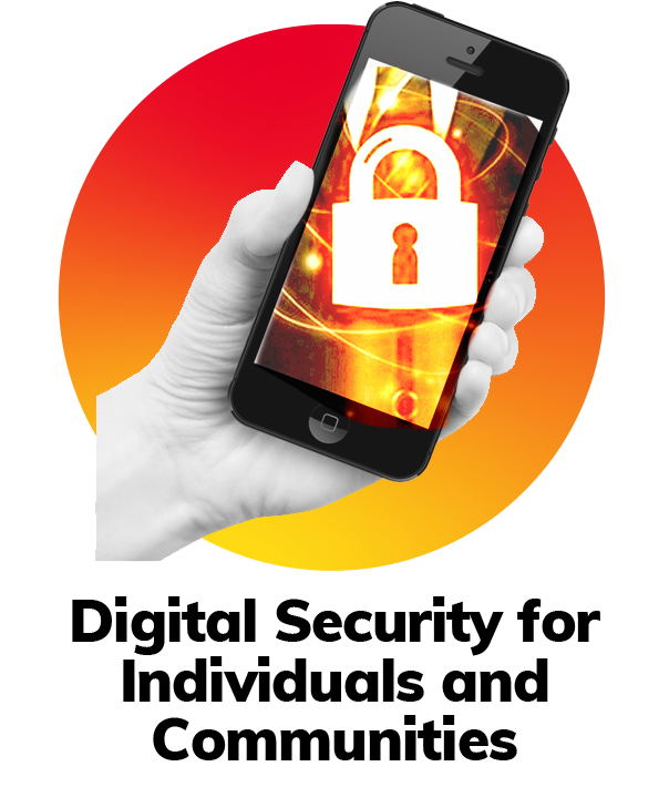 Digital Security for Individuals and Communities